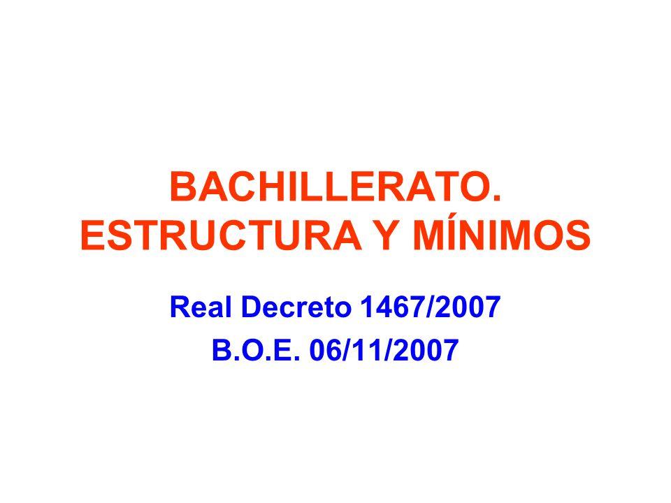 BACHILLERATO. ESTRUCTURA Y MÍNIMOS