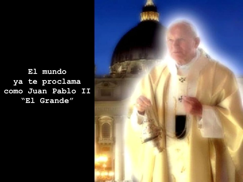 como Juan Pablo II El Grande