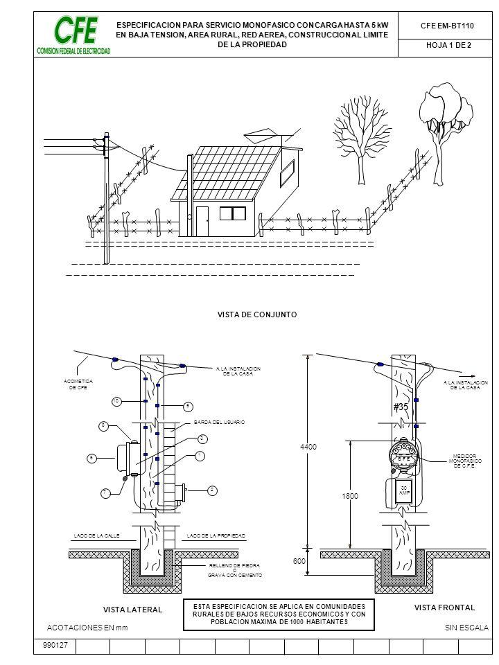 ESPECIFICACION PARA SERVICIO MONOFASICO CON CARGA HASTA 5 kW EN BAJA TENSION, AREA RURAL, RED AEREA, CONSTRUCCION AL LIMITE DE LA PROPIEDAD