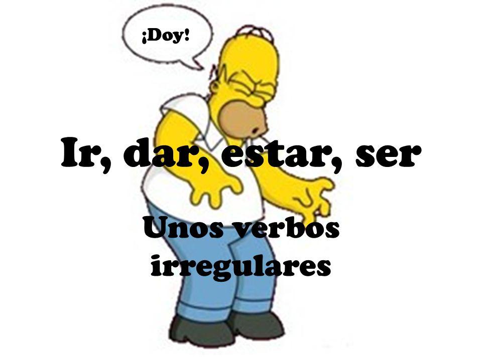 Unos verbos irregulares