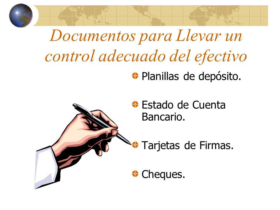 Documentos para Llevar un control adecuado del efectivo