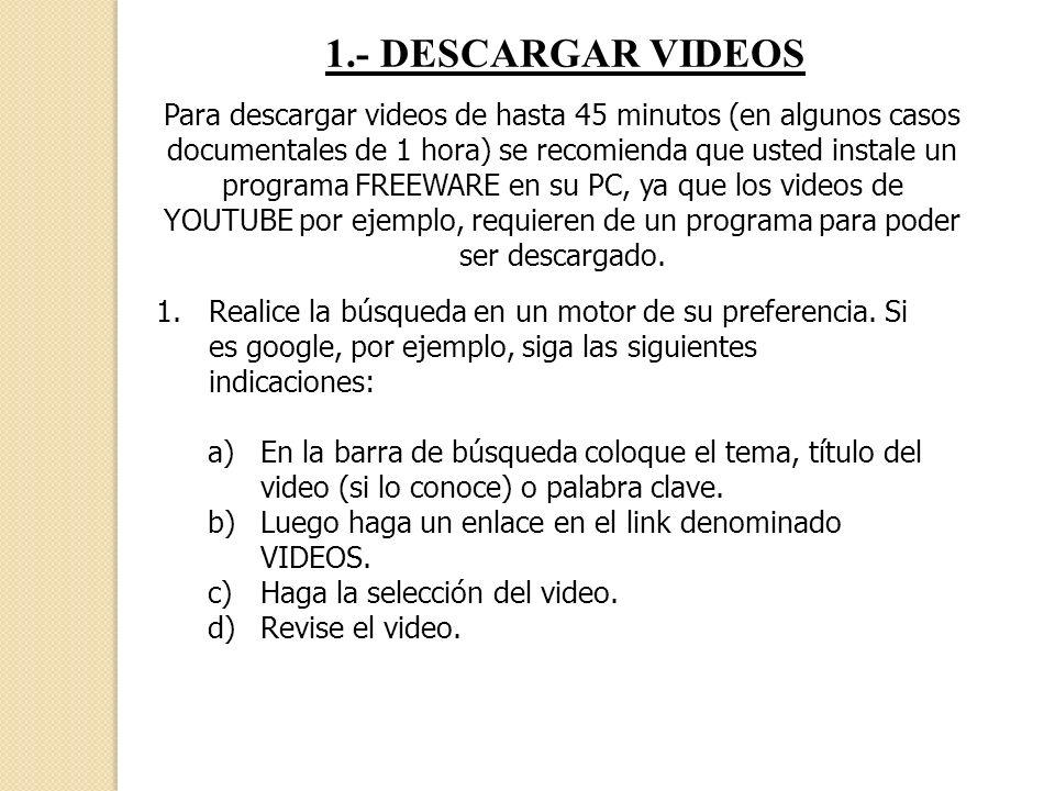 1.- DESCARGAR VIDEOS