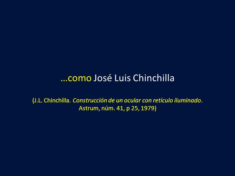 …como José Luis Chinchilla (J. L. Chinchilla