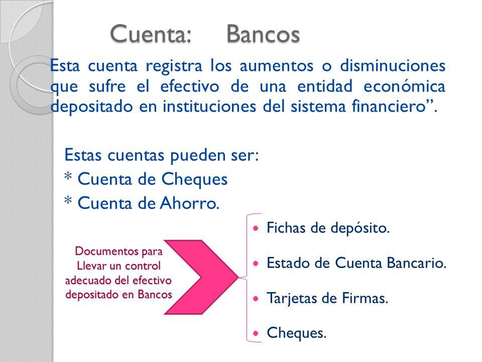 Cuenta: Bancos