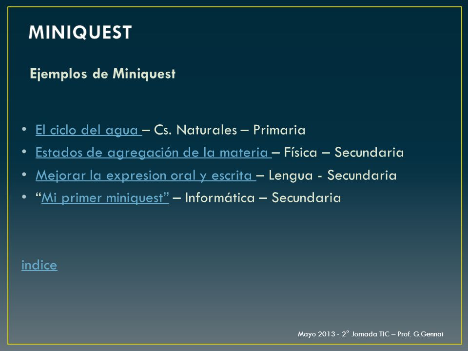 MINIQUEST Ejemplos de Miniquest