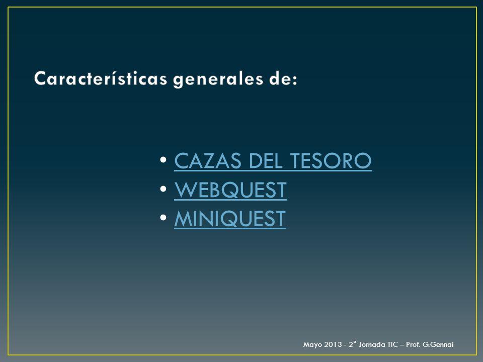 Características generales de: