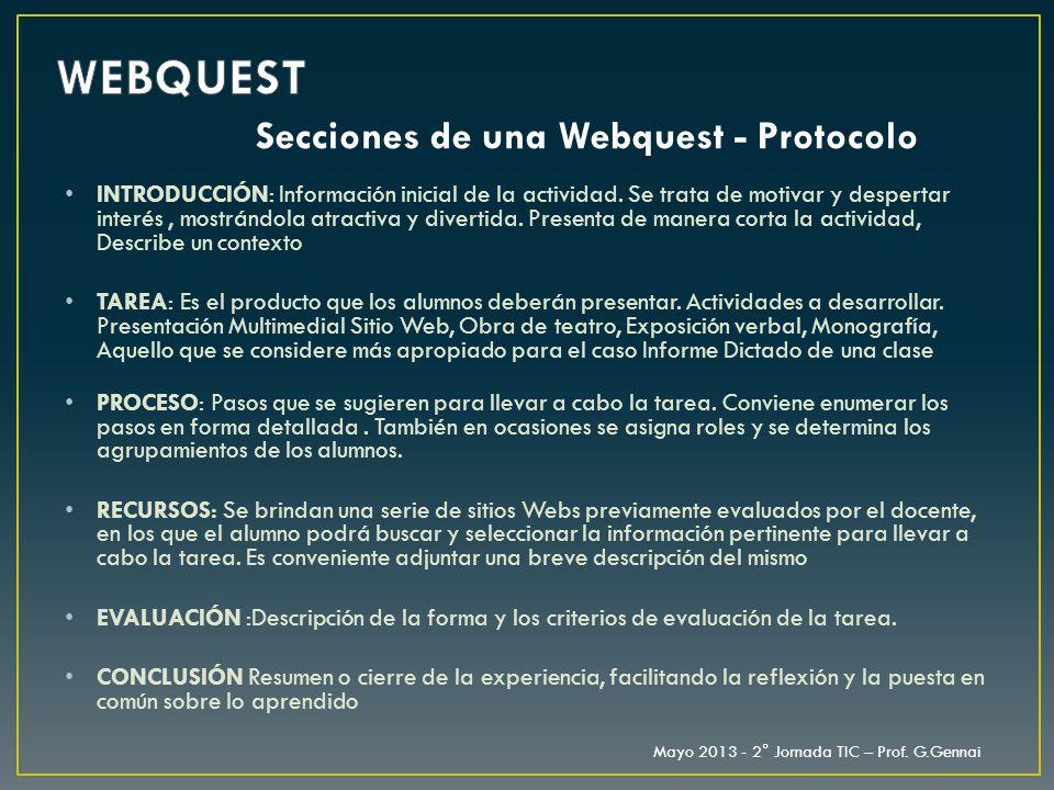 WEBQUEST Secciones de una Webquest - Protocolo