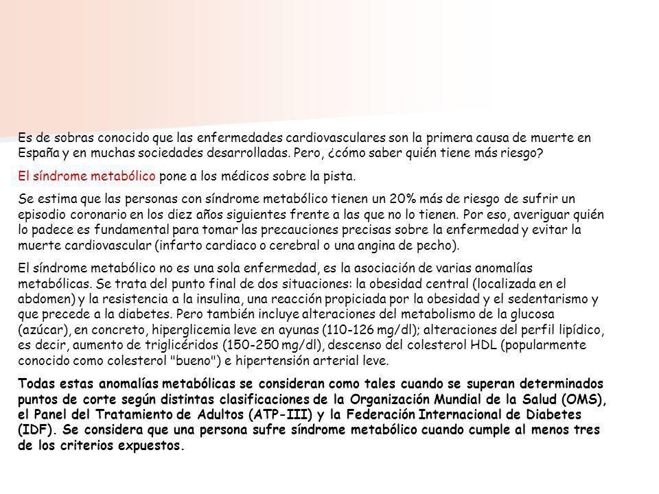 Es de sobras conocido que las enfermedades cardiovasculares son la primera causa de muerte en España y en muchas sociedades desarrolladas. Pero, ¿cómo saber quién tiene más riesgo