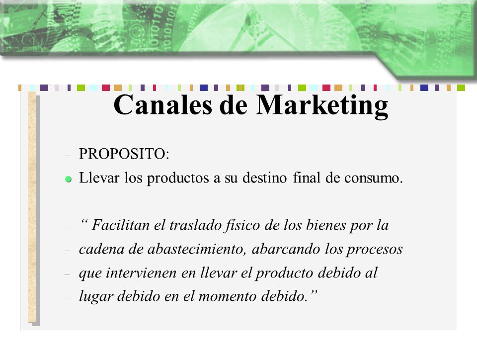 Canales de Marketing PROPOSITO: