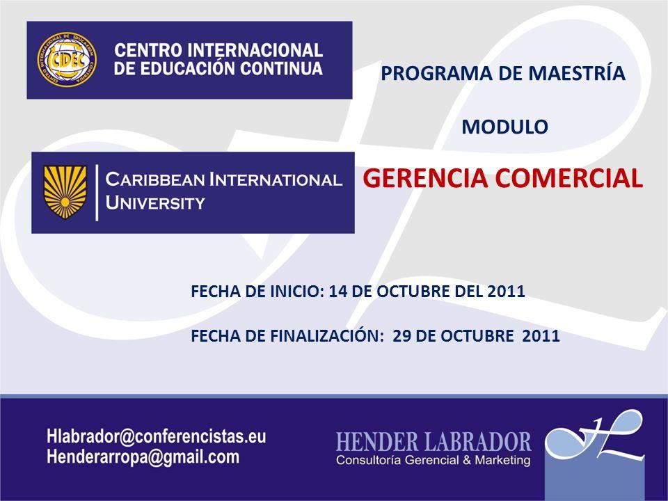 GERENCIA COMERCIAL PROGRAMA DE MAESTRÍA MODULO