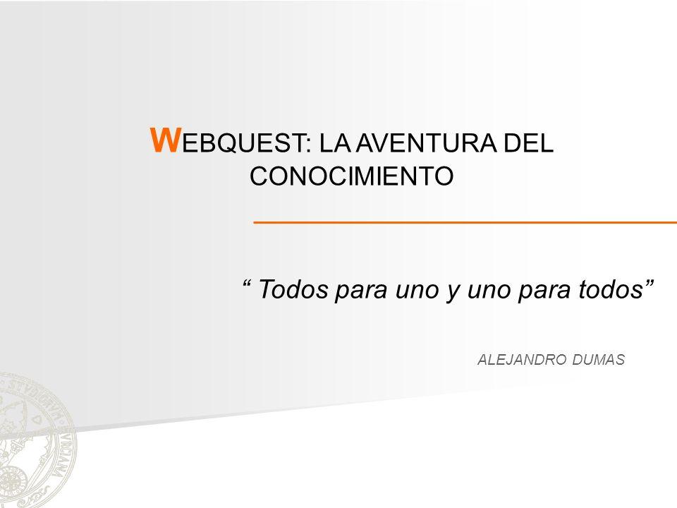WEBQUEST: LA AVENTURA DEL CONOCIMIENTO