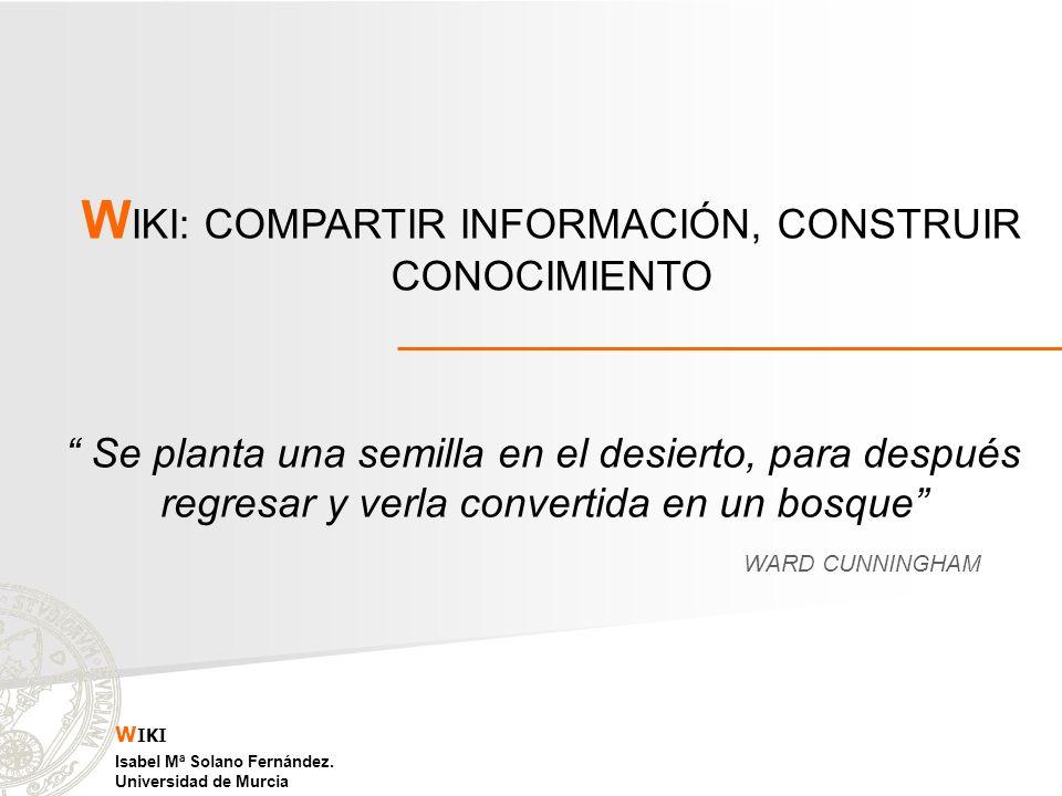 WIKI: COMPARTIR INFORMACIÓN, CONSTRUIR CONOCIMIENTO