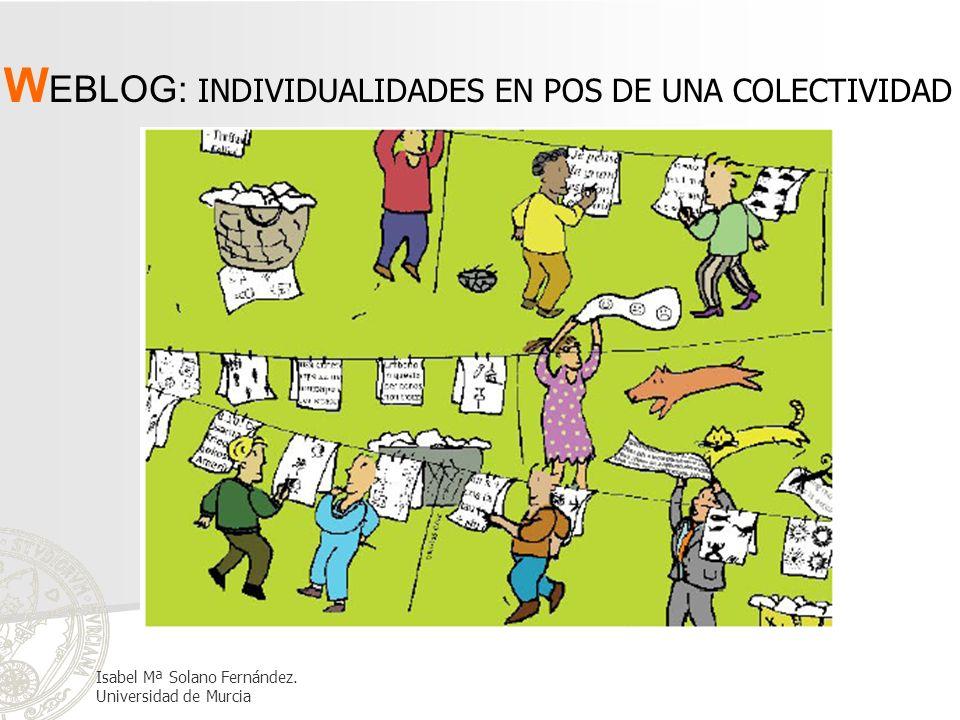 WEBLOG: INDIVIDUALIDADES EN POS DE UNA COLECTIVIDAD