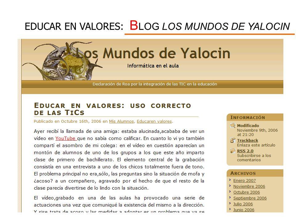 EDUCAR EN VALORES: BLOG LOS MUNDOS DE YALOCIN
