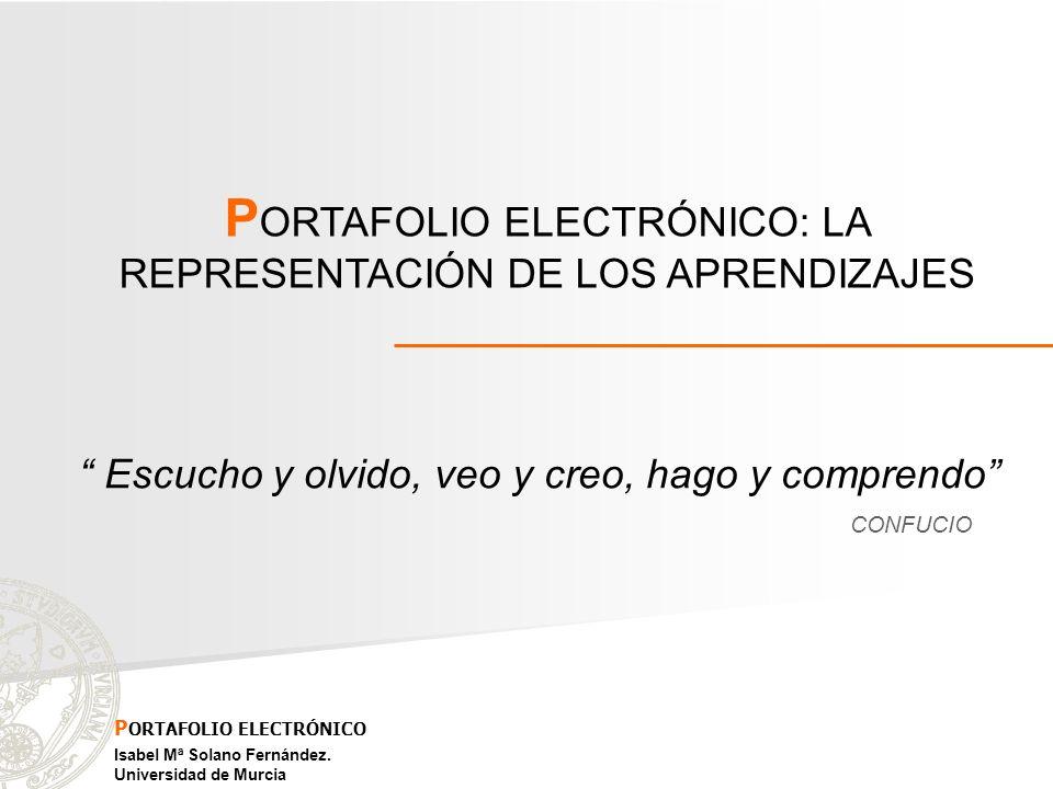 PORTAFOLIO ELECTRÓNICO: LA REPRESENTACIÓN DE LOS APRENDIZAJES