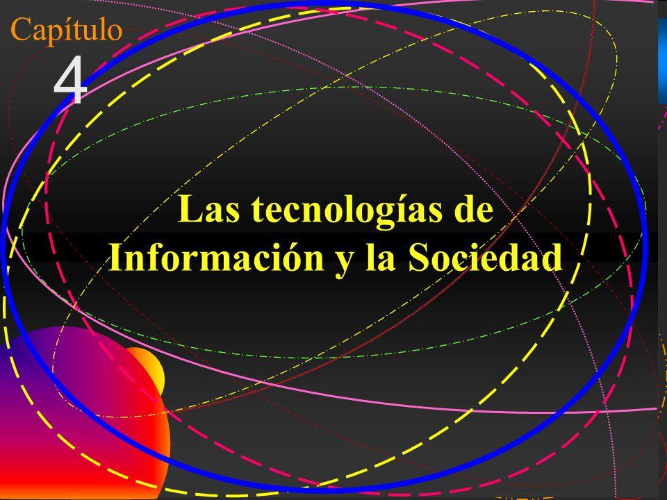 Las tecnologías de Información y la Sociedad