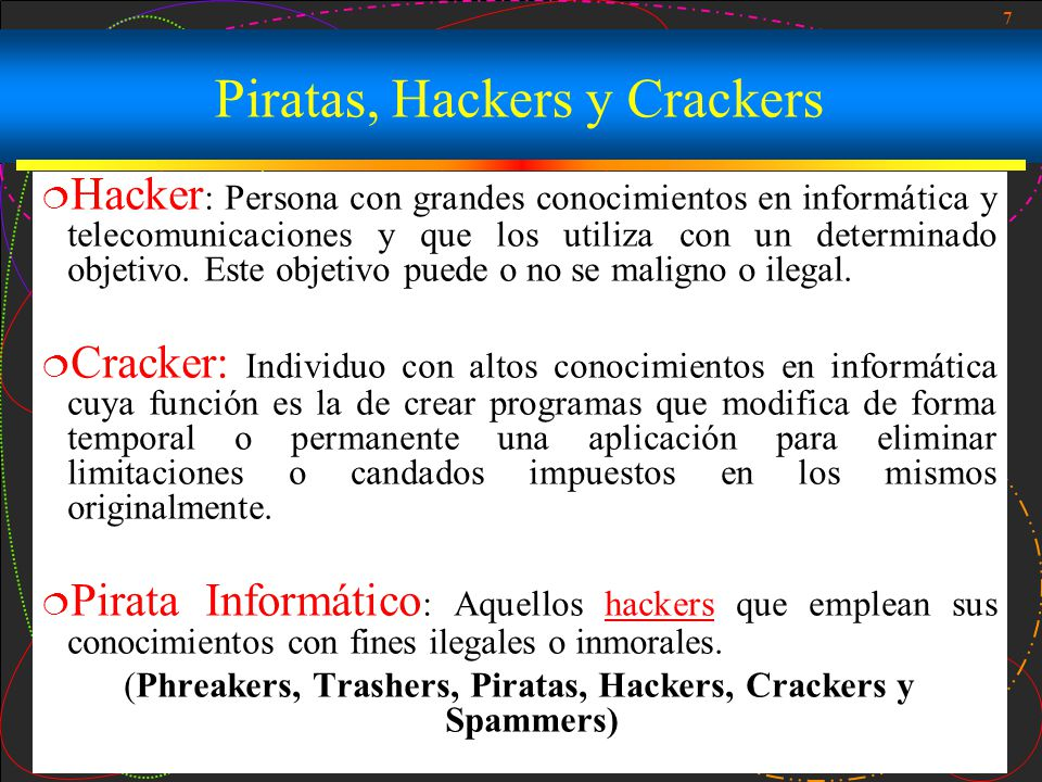 Piratas, Hackers y Crackers