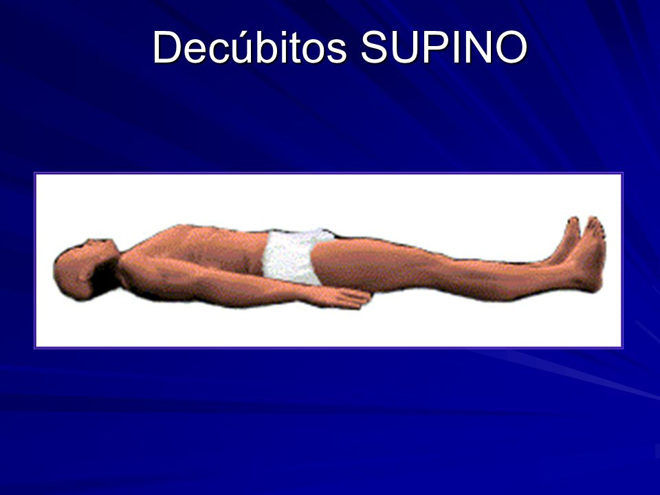 Decúbitos SUPINO