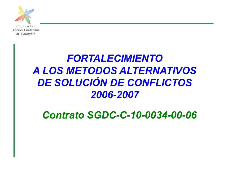 A LOS METODOS ALTERNATIVOS DE SOLUCIÓN DE CONFLICTOS 2006-2007