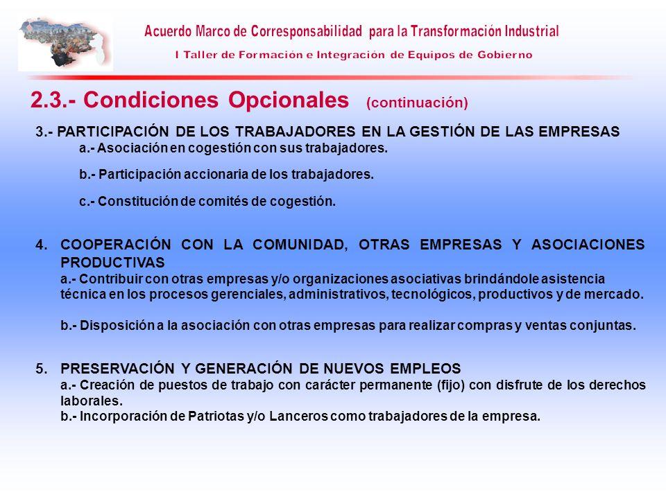 2.3.- Condiciones Opcionales (continuación)