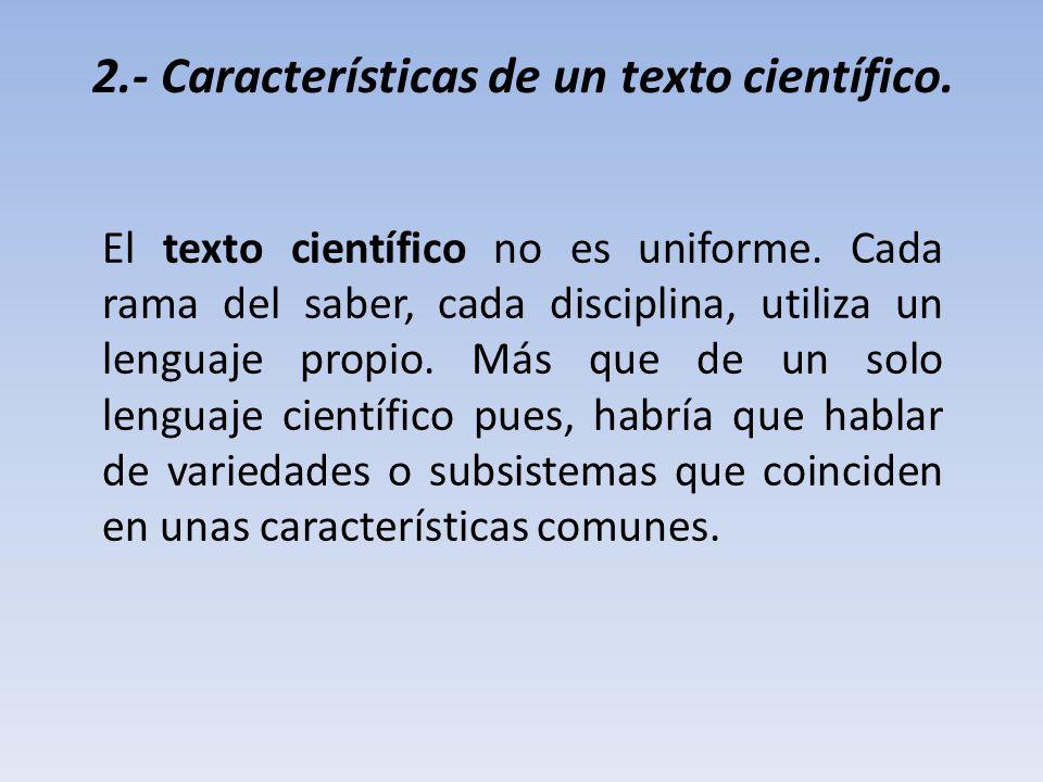 2.- Características de un texto científico.
