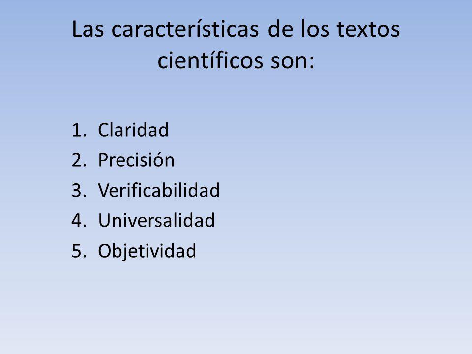 Las características de los textos científicos son: