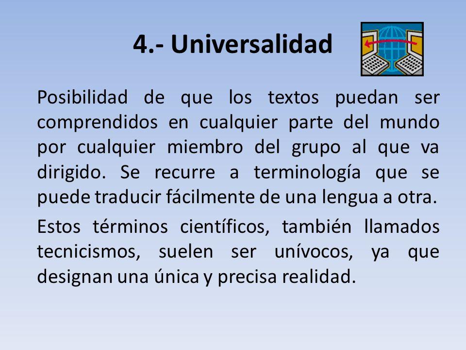 4.- Universalidad