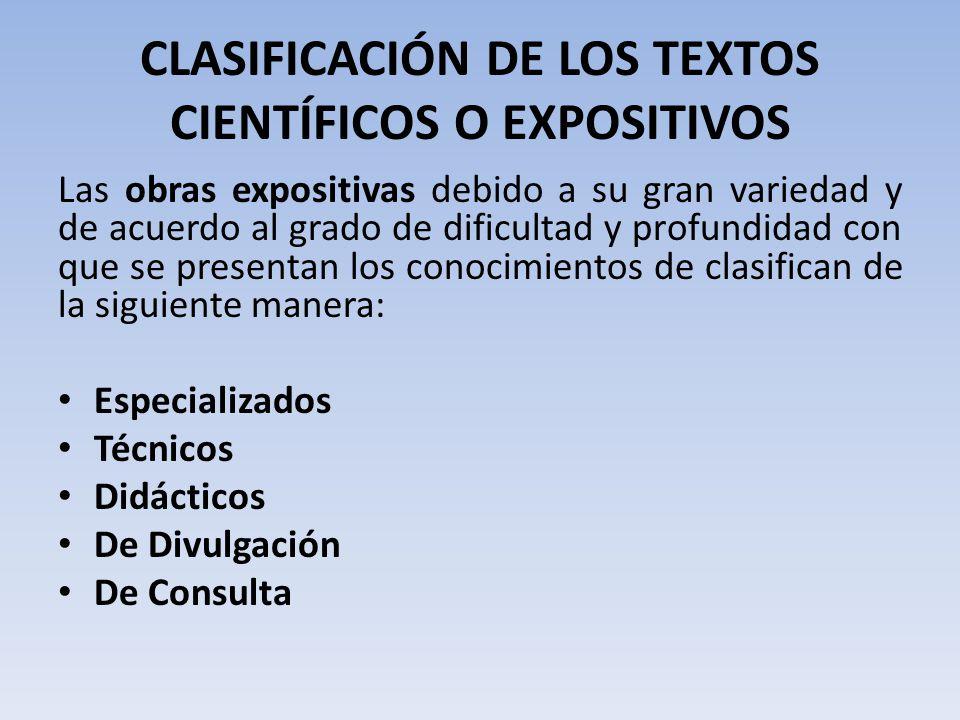 CLASIFICACIÓN DE LOS TEXTOS CIENTÍFICOS O EXPOSITIVOS