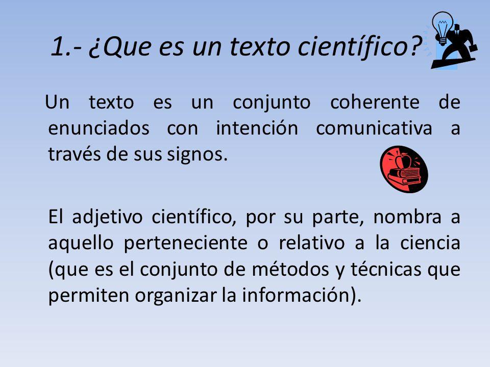 1.- ¿Que es un texto científico