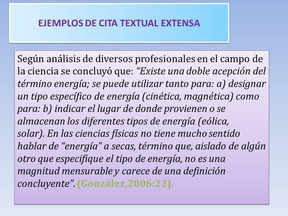 EJEMPLOS DE CITA TEXTUAL EXTENSA