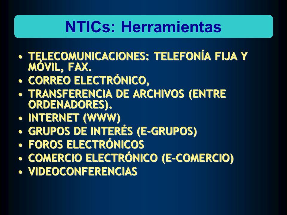 NTICs: Herramientas TELECOMUNICACIONES: TELEFONÍA FIJA Y MÓVIL, FAX.