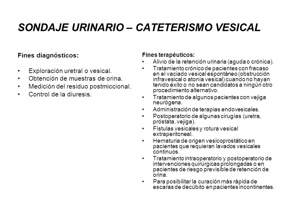 SONDAJE URINARIO – CATETERISMO VESICAL