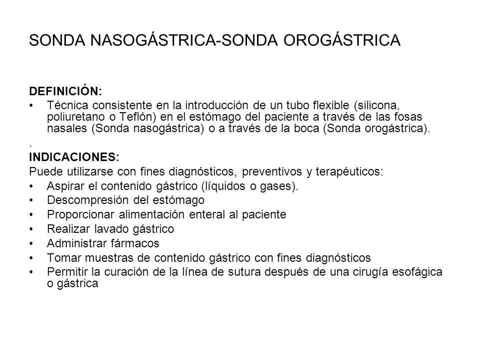 SONDA NASOGÁSTRICA-SONDA OROGÁSTRICA