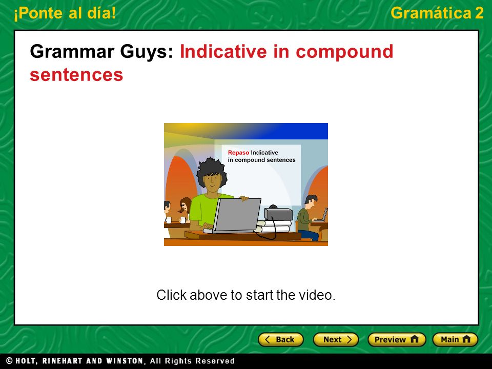 Grammar Guys: Indicative in compound sentences