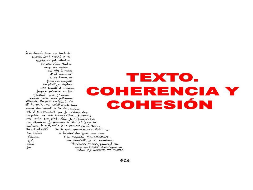TEXTO. COHERENCIA Y COHESIÓN