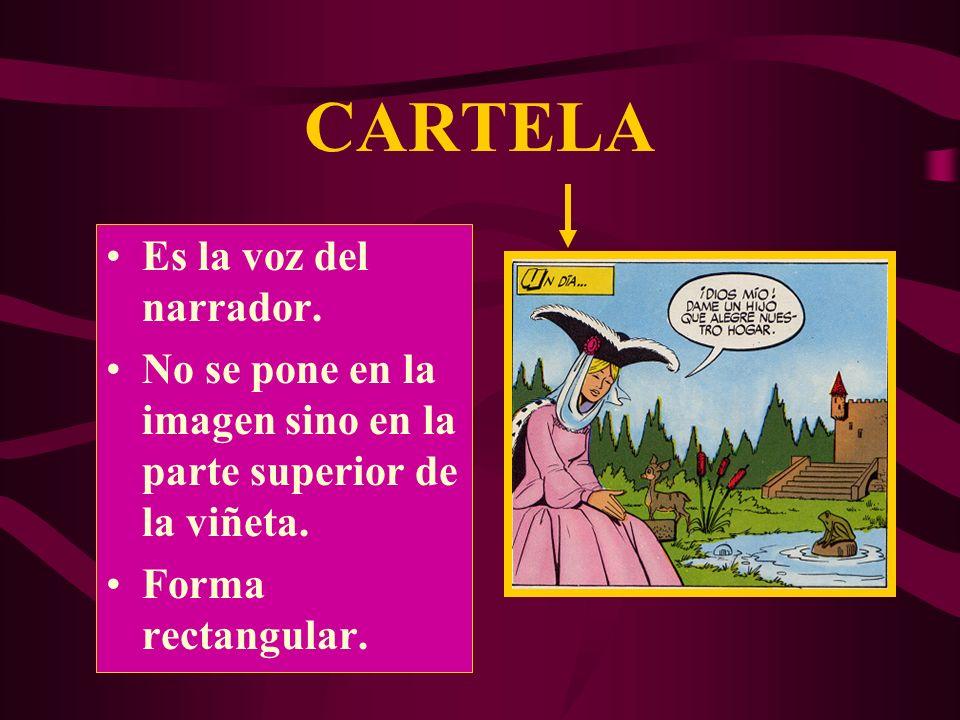 CARTELA Es la voz del narrador.
