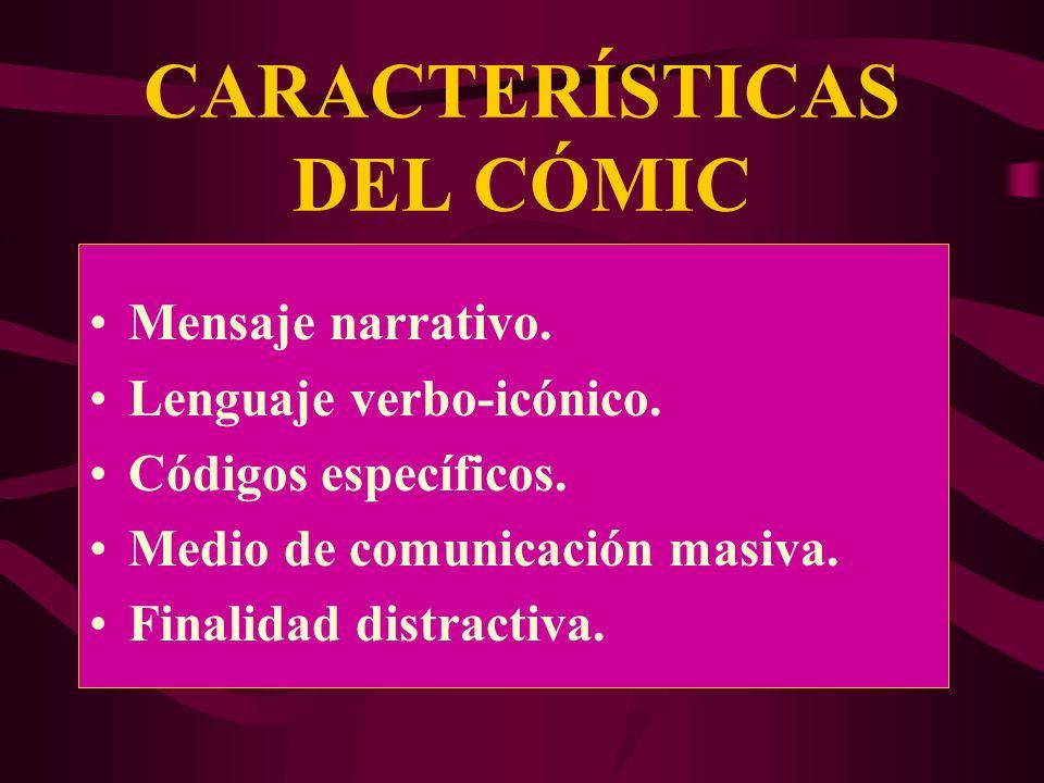 CARACTERÍSTICAS DEL CÓMIC