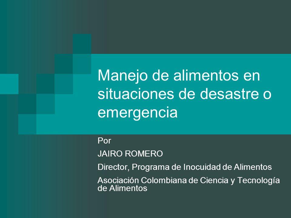 Manejo de alimentos en situaciones de desastre o emergencia