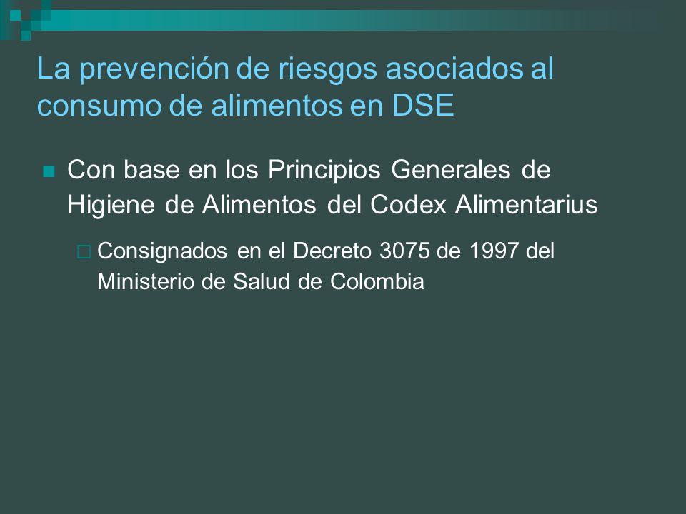 La prevención de riesgos asociados al consumo de alimentos en DSE