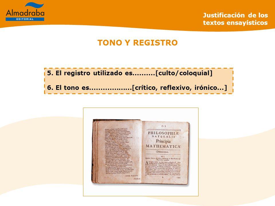 TONO Y REGISTRO Justificación de los textos ensayísticos