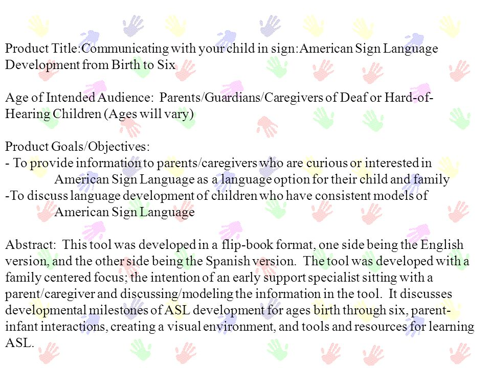 Product Title:Communicating with your child in sign:American Sign Language Development from Birth to Six