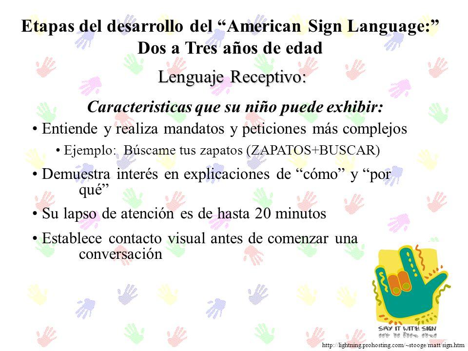 Etapas del desarrollo del American Sign Language: Dos a Tres años de edad
