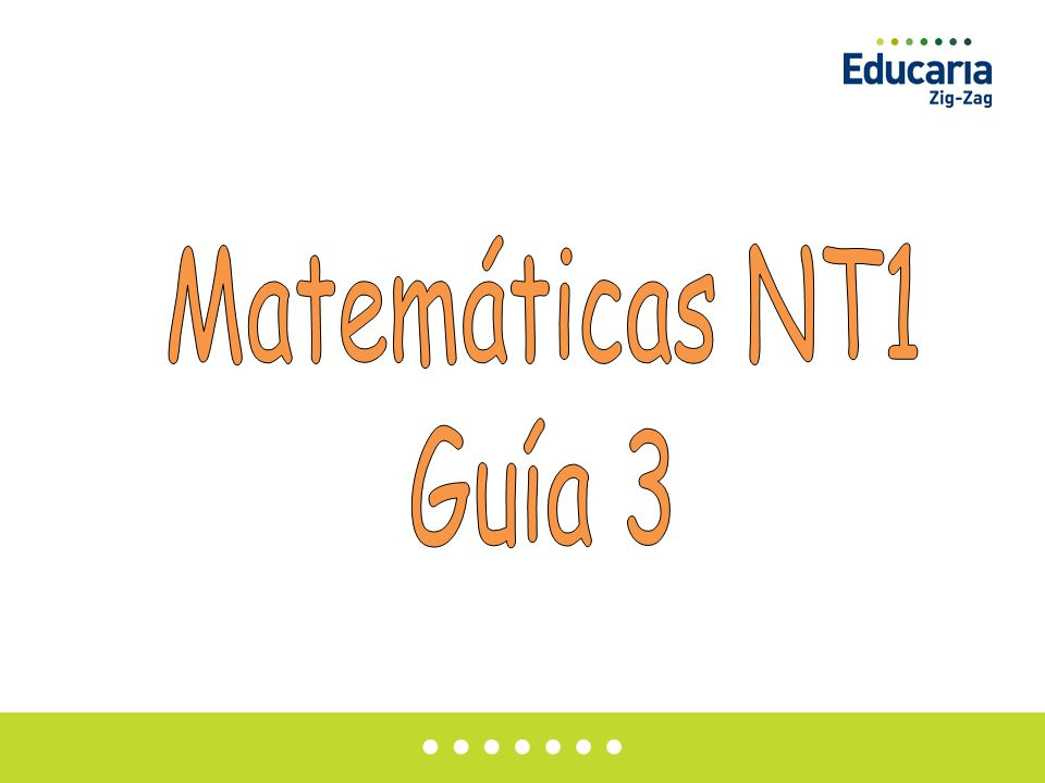 Matemáticas NT1 Guía 3
