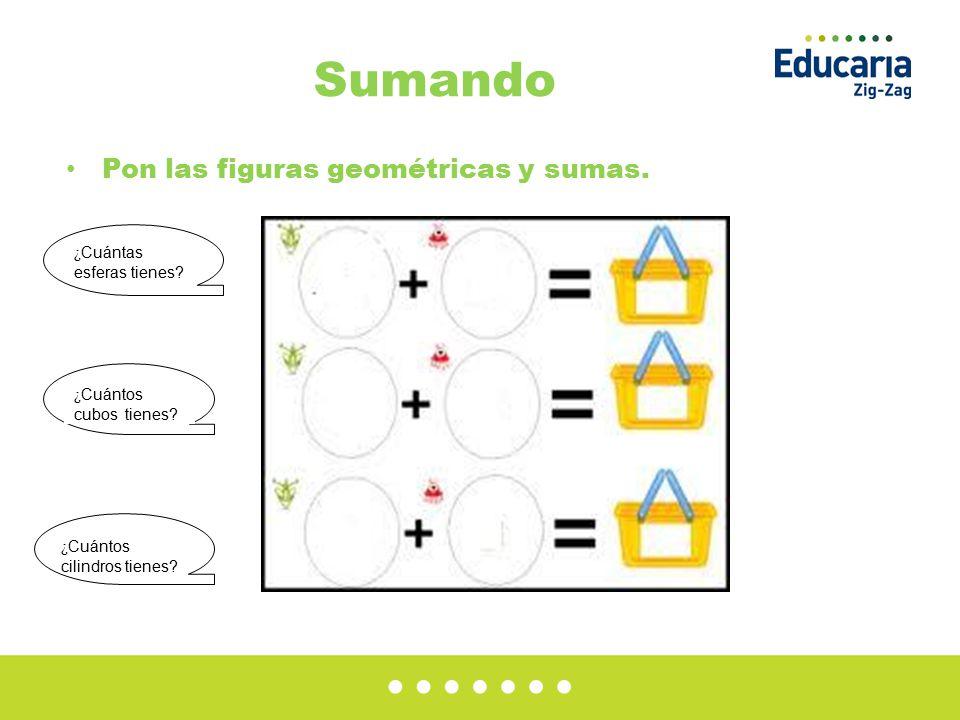 Sumando Pon las figuras geométricas y sumas. ¿Cuántas esferas tienes