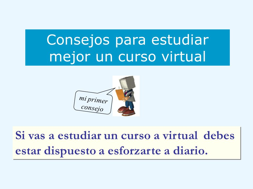 Consejos para estudiar mejor un curso virtual