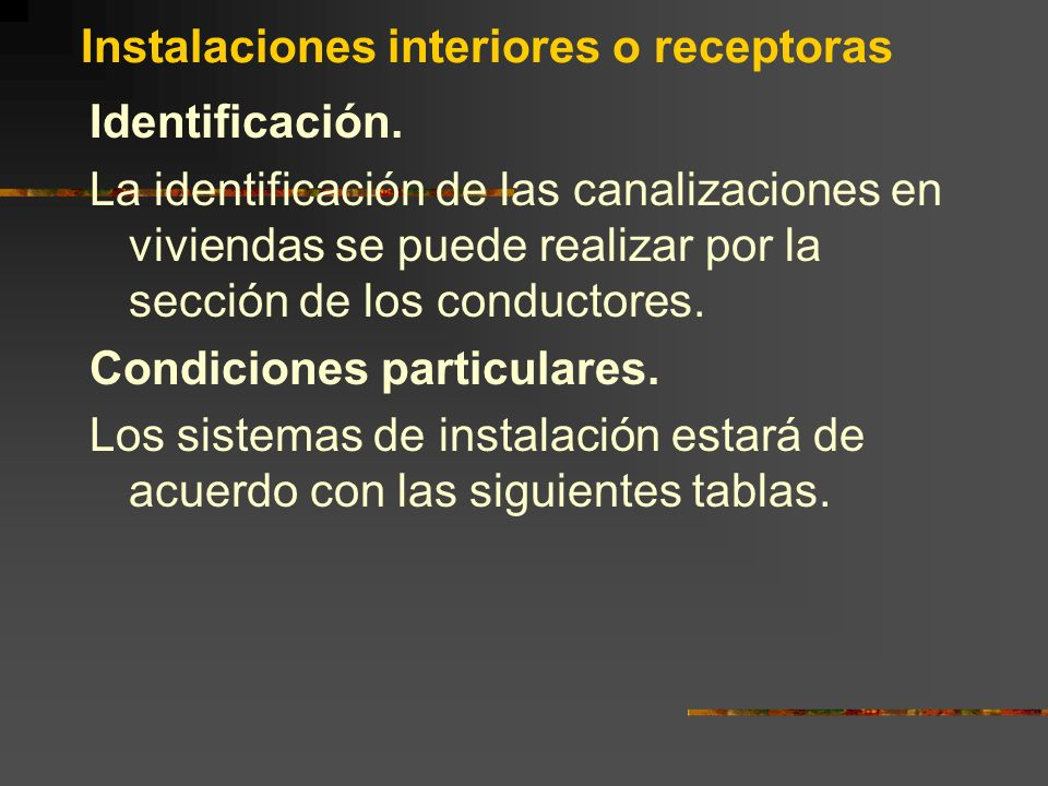 Instalaciones interiores o receptoras