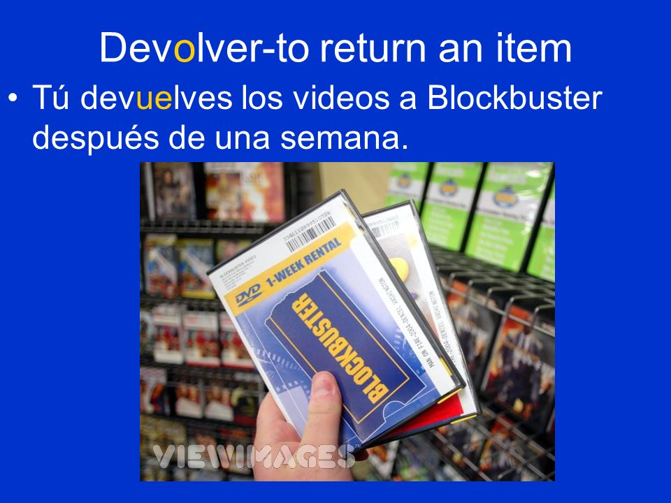 Devolver-to return an item