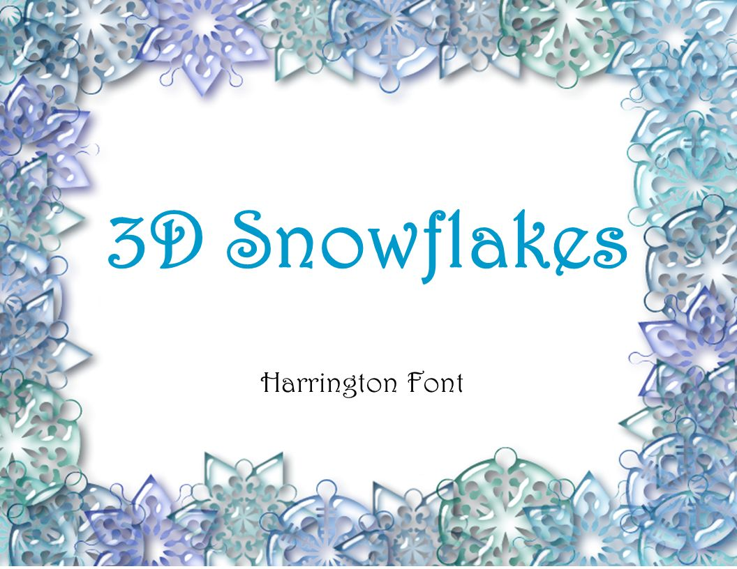 3D Snowflakes Harrington Font