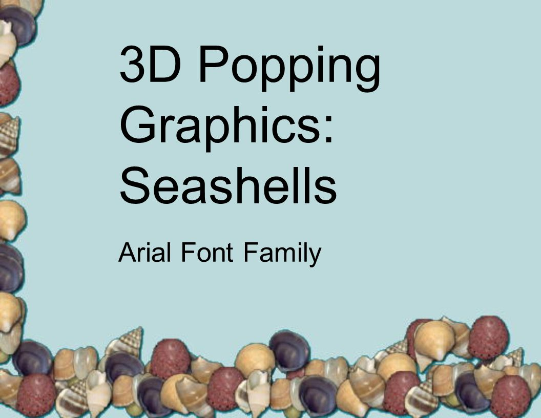 3D Popping Graphics: Seashells