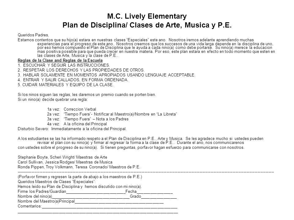 M. C. Lively Elementary Plan de Disciplina/ Clases de Arte, Musica y P